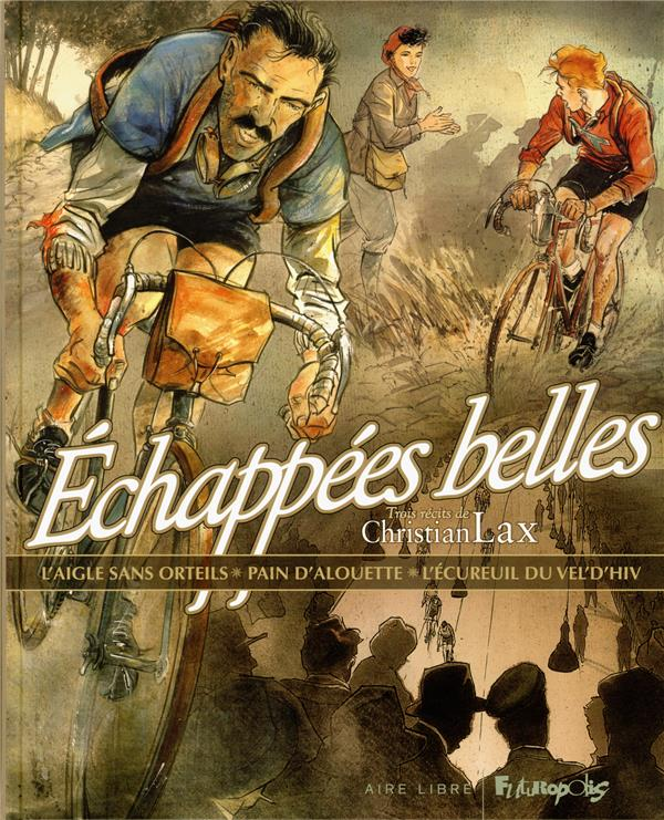 ECHAPPEES BELLES LAX CHRISTIAN GALLISOL